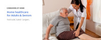 Home healthcare for Adults & Seniors